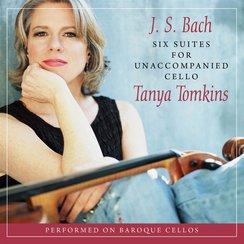 Bach Tanya Tomkins Six Suites for Unaccompanied Ce
