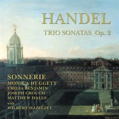 Handel Trio Sonatas Sonnerie Hazelzet