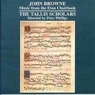 John Browne Eton Choirbook