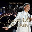 Andrea Bocelli: Concerto, One Night in Central Par