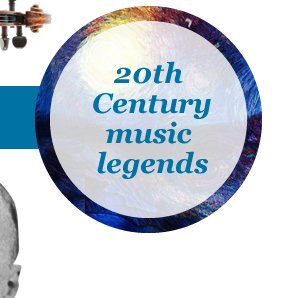 20th  Century  music  legends