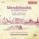 Mendelssohn in Birmingham Volume 2 Edward Gardner