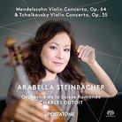 Arabella Steinbacher Mendelssohn Tchaikovsky