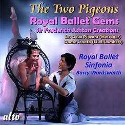 The Two Pigeons Barry Wordsworth / Royal Ballet Si