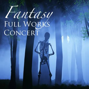 Fantasy FUll works concert
