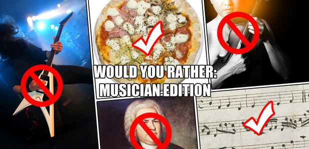 musician would you rather